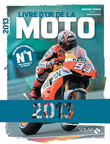 9782263062902: Livre d'or de la moto (édition 2013)