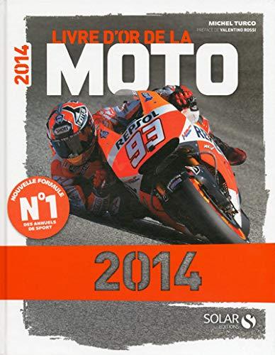 9782263066207: Livre d'or Moto 2014
