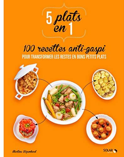 9782263066627: 5 plats en 1 / 100 recettes anti-gaspi pour transformer les restes en bons petits plats