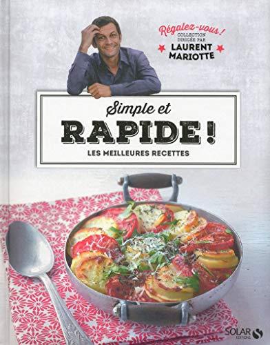 9782263068171: Simple et rapide ! - Régalez-vous ! Collection dirigée par Laurent Mariotte