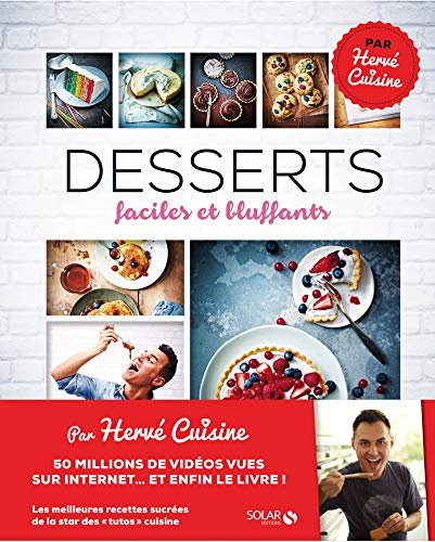Desserts faciles et bluffants: Palmieri, Hervé
