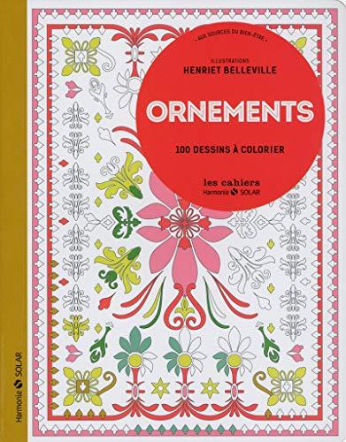 9782263069307: Ornements - 100 dessins a colorier - Aux sources du bien-être (French Edition)