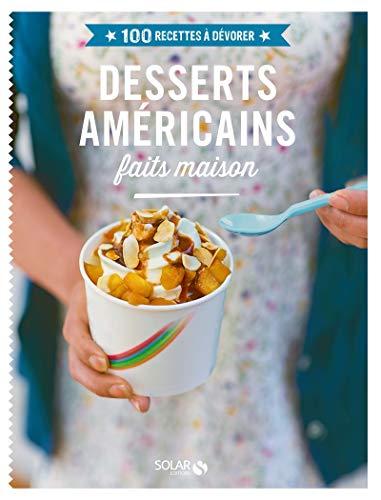 Desserts américains faits maison: Collectif
