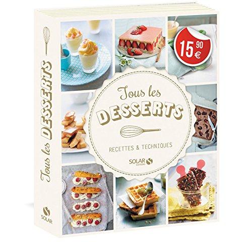 Tous les desserts: Collectif