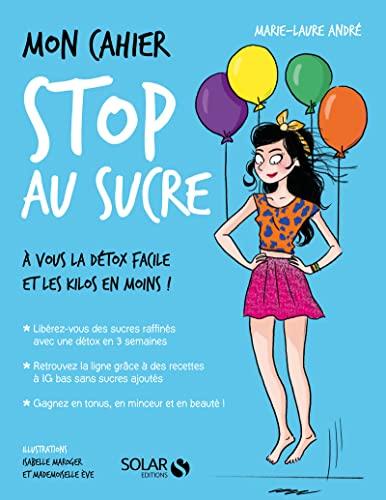 9782263071645: Mon cahier Stop au sucre