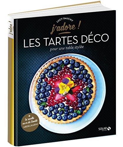 Les tartes déco: Dauchy, Lucie