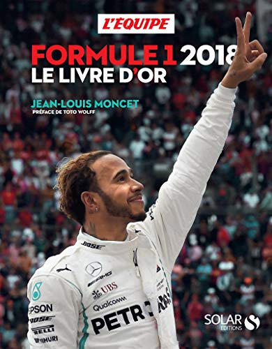 9782263155932: Livre d'or de la formule 1 2018