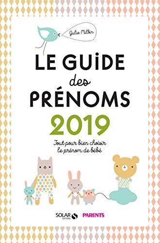 LE GUIDE DES PRENOMS 2019 - TOUT: MILBIN JULIE