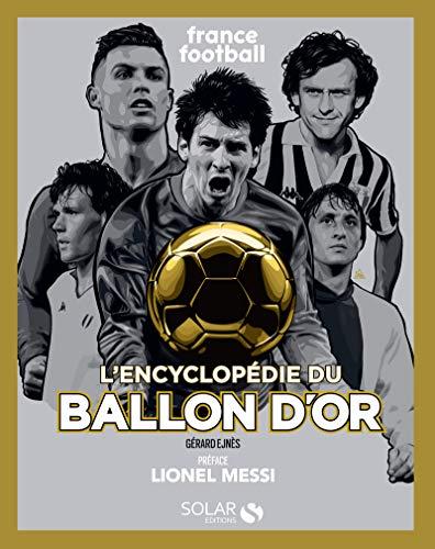 9782263171093: L'encyclopédie du Ballon d'Or