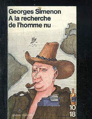 A la recherche de l'homme nu (His: Simenon, Georges