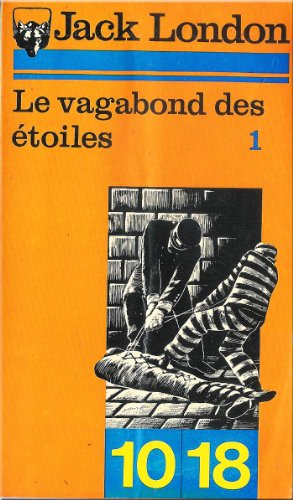 Le vagabond des etoiles: J. London