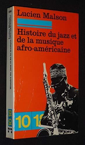 9782264000774: Histoire du jazz et de la musique afro-americaine (10-18 ; 1085) (French Edition)