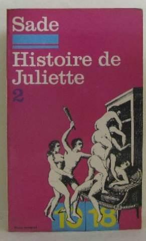 Histoire de Juliette, ou Les prospérités du vice (9782264000804) by [???]