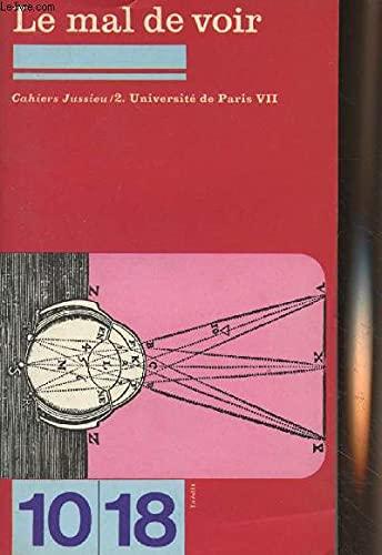 9782264001030: Le Mal de voir: Ethnologie et orientalisme : politique et epistemologie, critique et autocritique ... : contributions aux colloques Orientalisme, ... juin 1975 (Cahiers Jussieu) (French Edition)