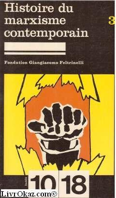 9782264001337: Histoire du marxisme contemporain (10-18)