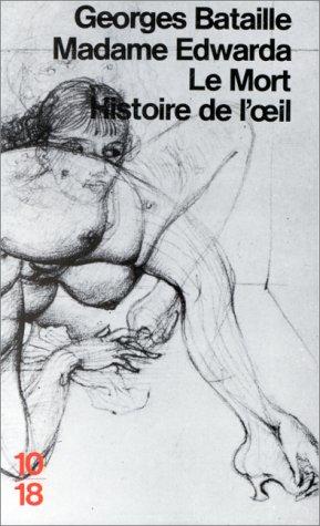 9782264001658: Madame Edwarda/Le Mort/Histoire De l'Oeil (French Edition)