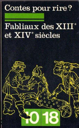9782264001665: Contes pour rire ? Fabliaux des XIIIe et XIVe siècles