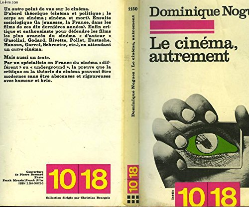 9782264001726: Le Cinema, autrement (10-18 [i.e. Dix--dix-huit] ; 1150) (French Edition)