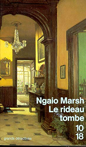 Le rideau tombe (10/18 [i.e. Dix/dix-huit] ; 1161) (French Edition) (2264001836) by Ngaio Marsh