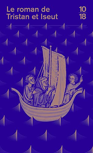 9782264003799: Le roman de Tristan et Iseut (Bibliothèque médiévale)