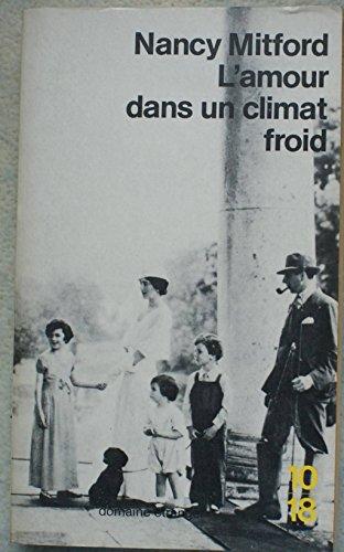 9782264004185: Lamour dans un climat froid (10/18. Série Domaine étranger)