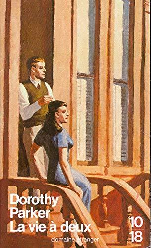 La vie Ã: deux (2264005688) by Dorothy Parker