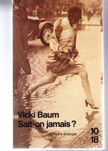 Imagen de archivo de Sait-on jamais ? a la venta por Better World Books