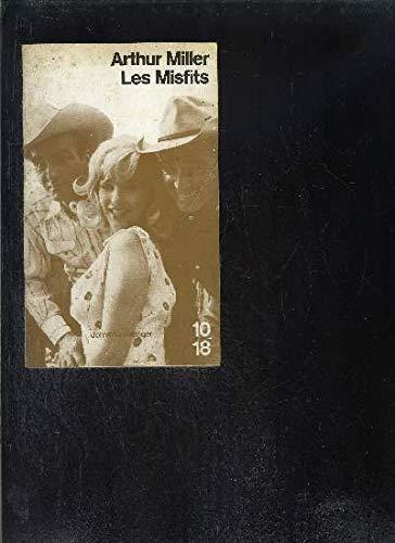 Les Misfits: Arthur Miller
