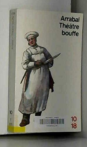 Theatre bouffe (French Edition) (2264007850) by Arrabal, Fernando
