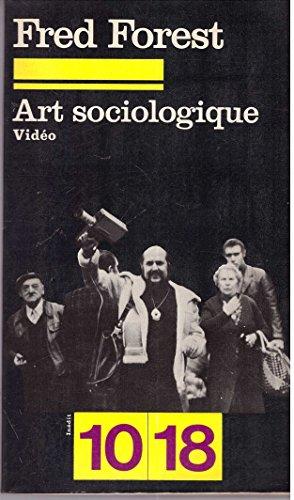 9782264008114: Art sociologique (10-18)