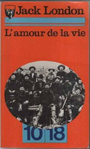 9782264008190: L'AMOUR DE LA VIE