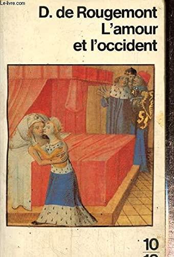 L'Amour Et l'Occident (French Edition): Rougemont