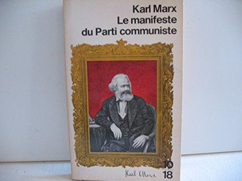 Manifeste du parti communiste: Marx Karl