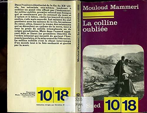 9782264009074: La colline oubliee : roman