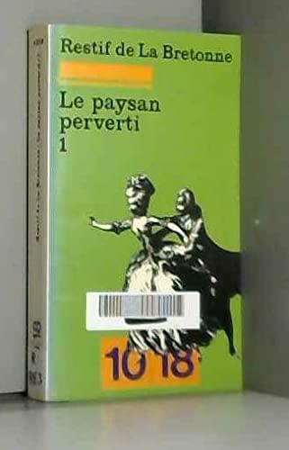 Le paysan perverti 1: Bretonne Restif de