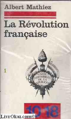 9782264009562: REVOLUTION FRANCAISE T.1