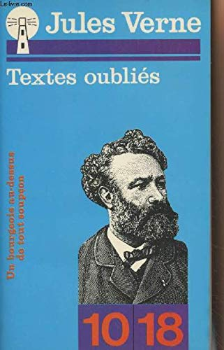 Textes oubli�s : 1849-1903: Jules Verne