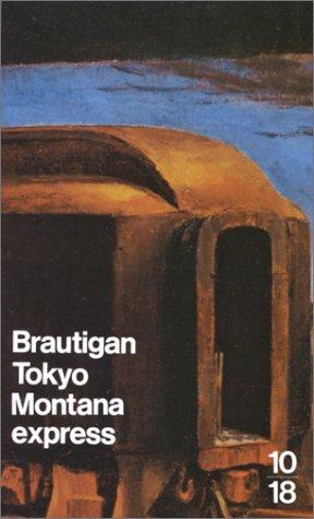 9782264010889: Tokyo-Montana express