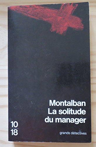 La solitude du manager: Vazquez Montalban, Manuel