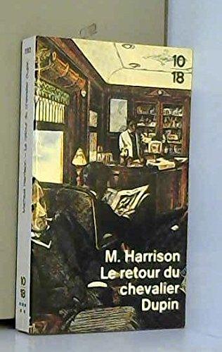 9782264012807: Le Retour Du Chevalier Dupin