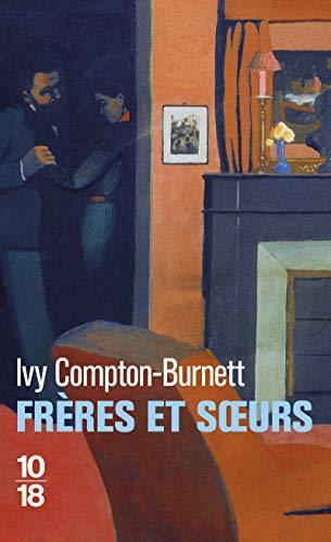 Frères et soeurs: Compton-Burnett, Ivy