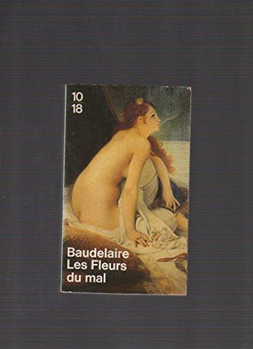 Les Fleurs Du Mal: Baudelaire