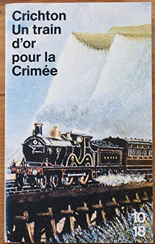 9782264013965: Un Train d'or pour la Crim�e