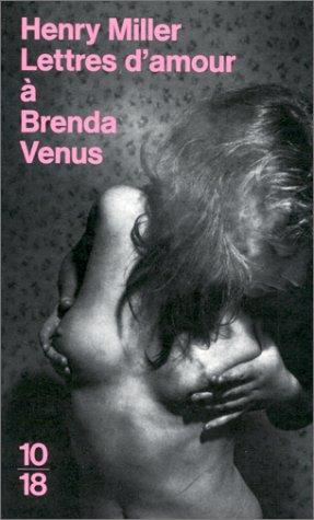 Lettres d'amour ? Brenda Venus: Miller, Henry