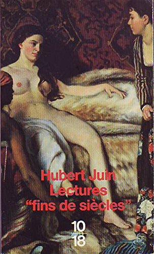 Lectures 'Fins de siècles' Préfaces 1975-1986: Juin, Hubert