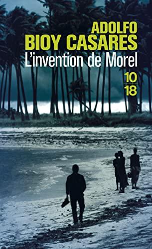 L'invention de Morel: Bioy Casares, Adolfo