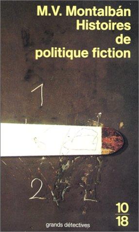 9782264017123: Histoires de politique fiction
