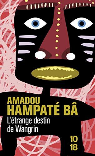9782264017581: L'étrange destin de Wangrin ou Les roueries d'un interprète africain (Domaine étranger)