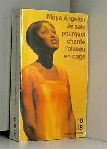 9782264018076: Je Sais Pourquoi Chante L'oiseau En Cage (Domaine Étranger // 10/18, # 2245)