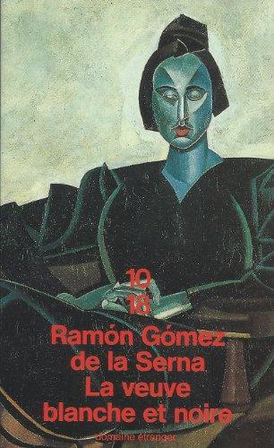 La veuve blanche et noire: Ramon Gomez De